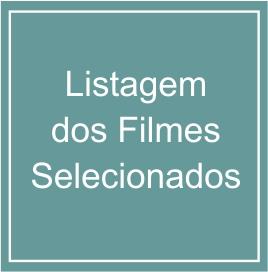 Filmes Selecionados